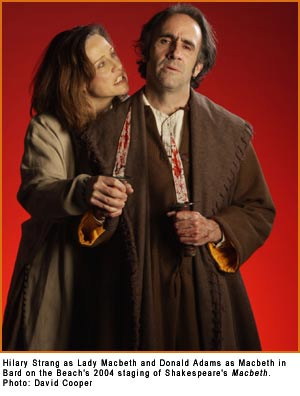 Hilary Strang as Lady Macbeth and Donald Adams as Macbeth in Bard on the Beach's 2004 staging of Shakespeare's Macbeth. Photo: David Cooper