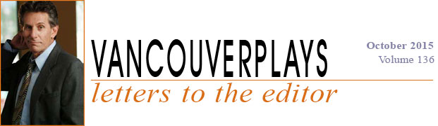 vancouverplays.com Letters to the Editor